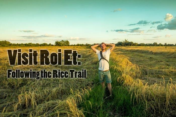 Visit Roi Et: Following the Rice Trail