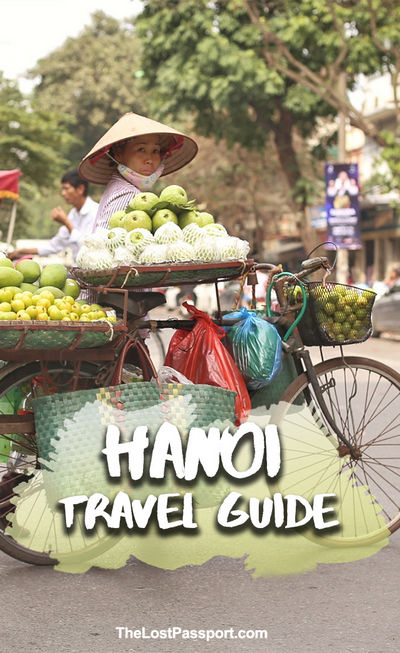 Hanoi Travel Guide - Pinterest