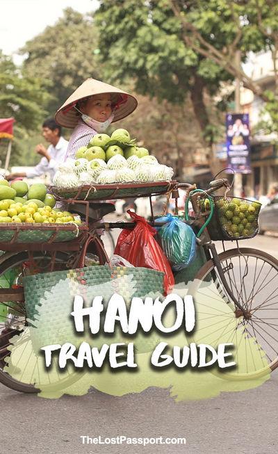 Hanoi Travel Guide - Pinterest